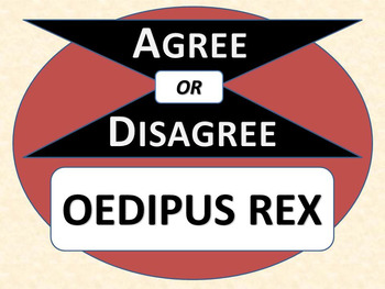 OEDIPUS REX- Agree or Disagree Pre-reading Activity