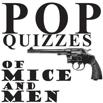 OF MICE AND MEN 6 Pop Quizzes Bundle
