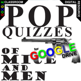 OF MICE AND MEN 6 Pop Quizzes (Created for Digital)
