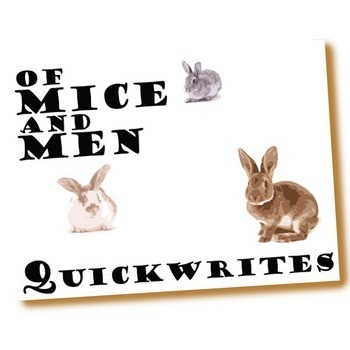 OF MICE AND MEN Journal - Quickwrite Writing Prompts - PowerPoint