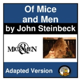 OF MICE AND MEN- (MODIFIED)- EASY READING- NO PREP- LANGUAGE ARTS