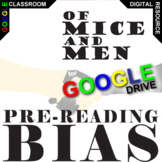 OF MICE AND MEN PreReading Bias Activity (Created for Digital)