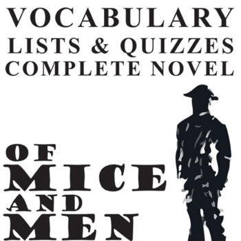 OF MICE AND MEN Vocabulary Complete Novel (90 words)