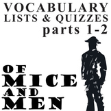 OF MICE AND MEN Vocabulary List and Quiz (parts 1-2)