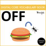 OFF - Digital AAC Core Vocabulary Book - Spring Edition