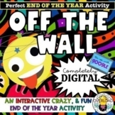 OFF THE WALL- The Ultimate End of the School Year Google S