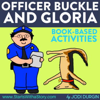 OFFICER BUCKLE AND GLORIA read aloud lessons