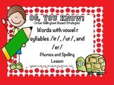 OG, You Know!  R-Controlled Vowels er, ir and ur Promethean Flip Chart