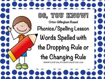 Orton Gillingham Spelling the Changing and Dropping Rule PROMETHEAN Flip Chart