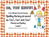 OG, You Know! Vowel Digraph Spelling ou, ew, ue PROMETHEAN flipchart