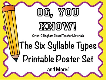 OGYouKnow Orton-Gillingham Six Syllable Types and More!