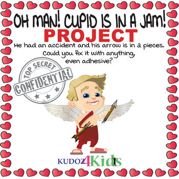 OH MAN! CUPID IS IN A JAM! Valentine's Day Project - TOP SECRET