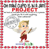 ❤️OH MAN! CUPID IS IN A JAM!❤️ Valentine's Day Project - T