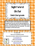 OH No! ~2nd grade dolch sight word game