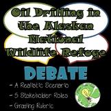 Debate- OIL DRILLING IN THE  ALASKAN NATIONAL WILDLIFE REFUGE