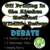 OIL DRILLING IN THE  ALASKAN NATIONAL WILDLIFE REFUGE- DEBATE