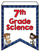 OKLAHOMA SCIENCE STANDARDS BANNERS, 7th GRADE, LITTLE SCIENTISTS