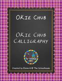 OKie Fonts - Chub and Chub Calligraphy