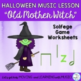 "Kodaly Song: ""Old Mother Witch"" with Kodaly Lesson and Gam"