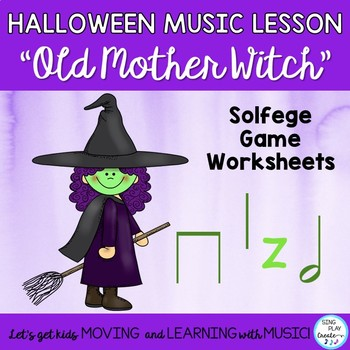 """Kodaly Song: """"Old Mother Witch"""" with Kodaly Lesson and Gam"""