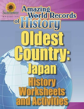 OLDEST COUNTRY: JAPAN—History Worksheets and Activities