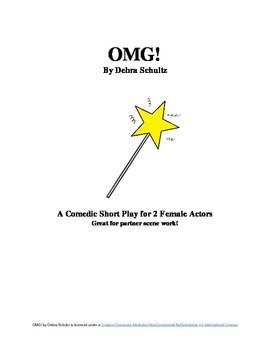 OMG! A Short Play for 2 Actresses