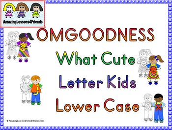 OMGOODNESS What Cute Kids Lower Case Letters