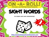 ON-A-ROLL! Sight Words (2nd grade)