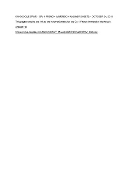 ON GOOGLE DRIVE - GR. 1 FRENCH IMMERSION ANSWER SHEETS - OCTOBER 24, 2018