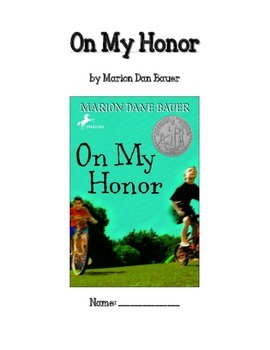 ON MY HONOR Literature Unit  CCSS