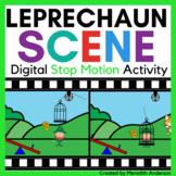 How to Catch a Leprechaun Digital STEM Activity Stop Motio