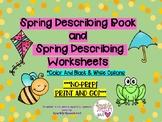 Spring Describing Book and Spring Describing Worksheets No Prep!