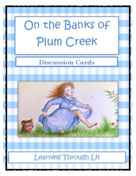 ON THE BANKS OF PLUM CREEK Laura Ingalls Wilder * Discussi