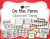 ON THE FARM Classroom Theme Bundle