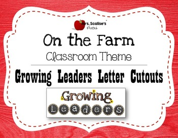 """ON THE FARM Classroom Theme """"GROWING LEADERS"""" Letter Cutouts"""