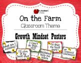 ON THE FARM Classroom Theme GROWTH MINDSET 8X11 PRINTABLE POSTERS