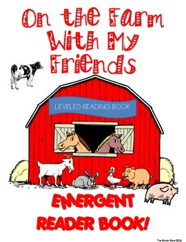 ON THE FARM WITH MY FRIENDS EMERGENT READER BOOK ** PERFECT FOR READ TO SELF!
