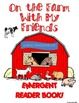 ON THE FARM WITH MY FRIENDS EMERGENT READER BOOK ** PERFEC