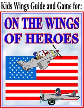 ON THE WINGS OF HEROES by Richard Peck with Guide, Game, I