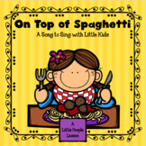 ON TOP OF SPAGHETTI: a song for little kids with cue cards