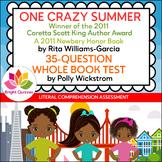 ONE CRAZY SUMMER | PRINTABLE WHOLE BOOK TEST | 35 MULTIPLE CHOICE QUESTIONS