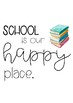 Happy Place Classroom Posters