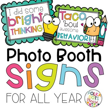 Photo Booth Signs for ALL Year