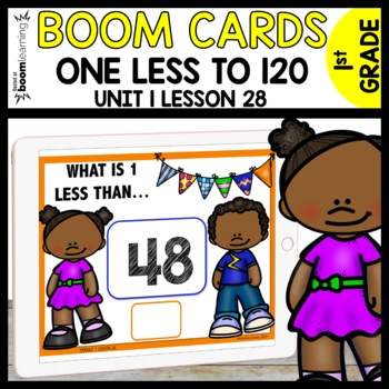 ONE LESS BOOM CARDS (UP TO 120) | Module 1 Lesson 28