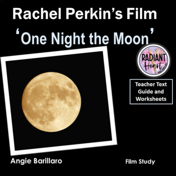 ONE NIGHT THE MOON- Film directed by Rachel Perkins WORKSHEETS