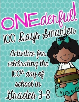 ONEderful: 100 Days Smarter {100th Day of School FREEBIE}