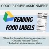 ONLINE NUTRITION LESSON PLAN: Google Drive Reading Food Labels