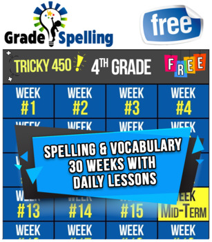 FREE ONLINE 4th Grade Spelling & Vocabulary | 30 Weeks-Daily Lessons Games Tests