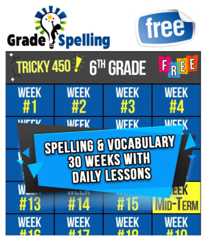 FREE ONLINE 6th Grade Spelling & Vocabulary | 30 Weeks-Daily Lessons Games Tests