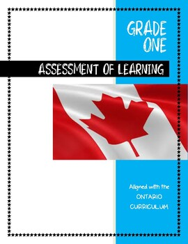 ONTARIO CURRICULUM, Assessment OF Learning, Grade ONE Bundle